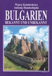 Bulgarien - bekannt und unbekannt
