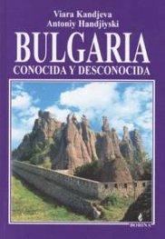 Bulgaria - conocida y descinocida