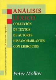Помагало по Лексикален анализ на испански/ Analisis lexico: coleccion de textos de autores hispanohablantes con ejercicios