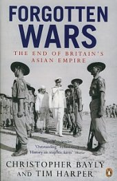 Forgotten Wars - The end of Britain's Asian Empire
