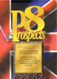 Prospects 8:Тетрадка по английски език за 8 кл.-Булвест