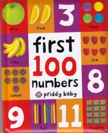 First 100 Numbers : First 100 Board Book