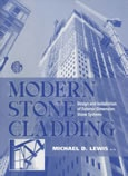 Modern Stone Cladding : Design and Installation of Exterior Dimension Stone Systems