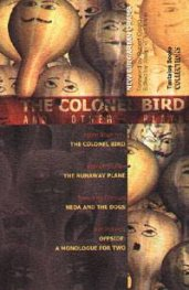 The Colonel Bird and Other Plays