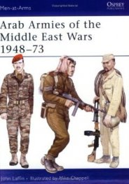 Arab Armies of the Middle East Wars
