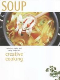 Soup: Creative Cooking