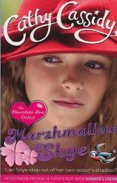 Marshmallow Skye/ The Chocolate Box Girls