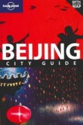 Beijing: City Guide/ Lonely Planet