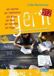 Gern B1.2 - Ubungen zu Lexik umd Grammatik