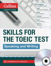 Collins English for Exams: Skills for The TOEIC TEST. Speaking and Writing