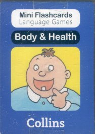 Mini Flash Cards Language Games: Body & Health
