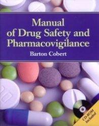 Manual of Drug Safety and Pharmacovigilance