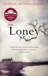 The Loney : the contemporary classic
