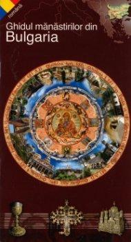 Ghidul manastirilor din Bulgaria/ romana