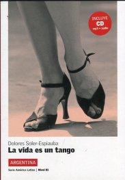 La vida es un tango + CD mp3 + audio