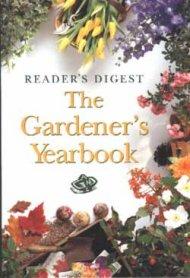 Reader's Digest: The Gardener's Yearbook