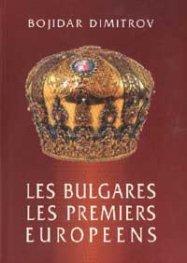 Les Bulgares - Les Premiers Europeens
