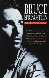 Bruce Springsteen: The Rolling Stone Files