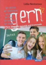 Gern. Ubungen zu Lexik und Grammatik Deutsch