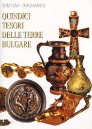Quindici tesori delle terre Bulgare