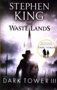 The Dark Tower III: The Waste Lands : (Volume 3)